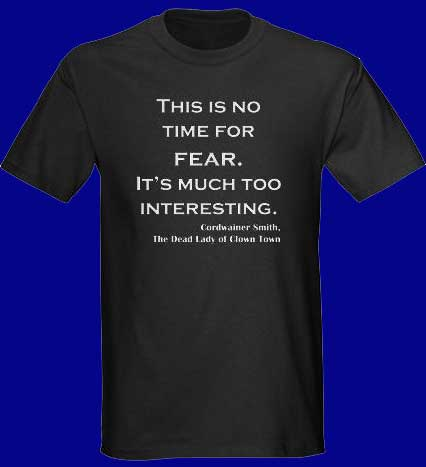 no time for fear tshirt